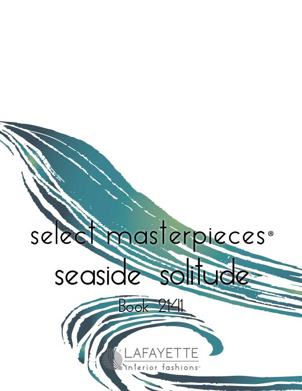 Select Masterpieces Fabric Collections by Lafayette Interior Fashions Book 2141, Seaside Solitude