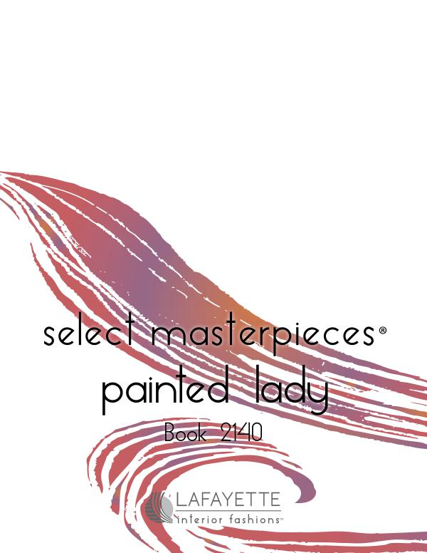 Select Masterpieces Fabric Collections by Lafayette Interior Fashions Book 2140, Painted Lady