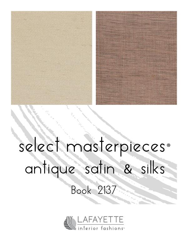 Select Masterpieces Fabric Collections by Lafayette Interior Fashions Book 2137, Antique Satin & Silk