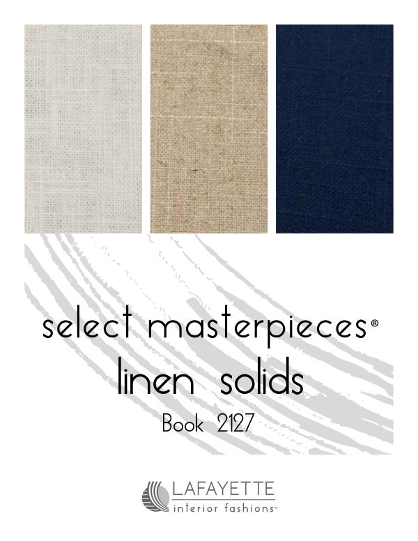 Select Masterpieces Fabric Collections by Lafayette Interior Fashions Book 2127, Linen Solids