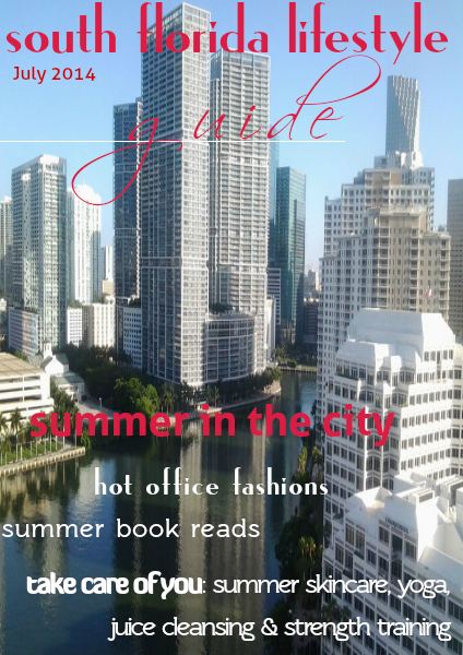 South Florida Lifestyle Guide - Holiday Gift Guide Volume II Summer in the City