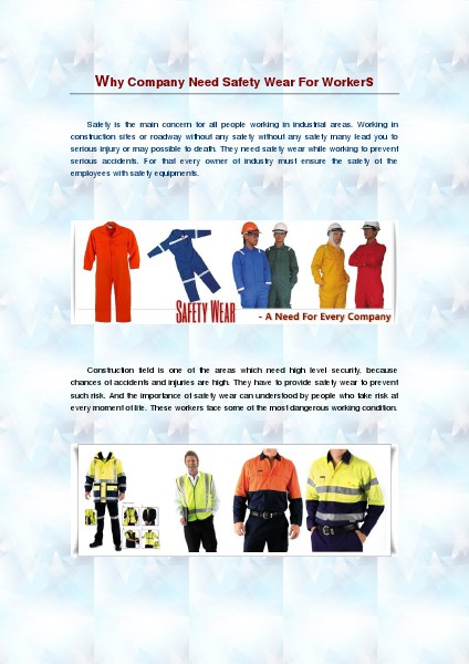 Safety Clothing Why Company Need Safety Wear For Workers