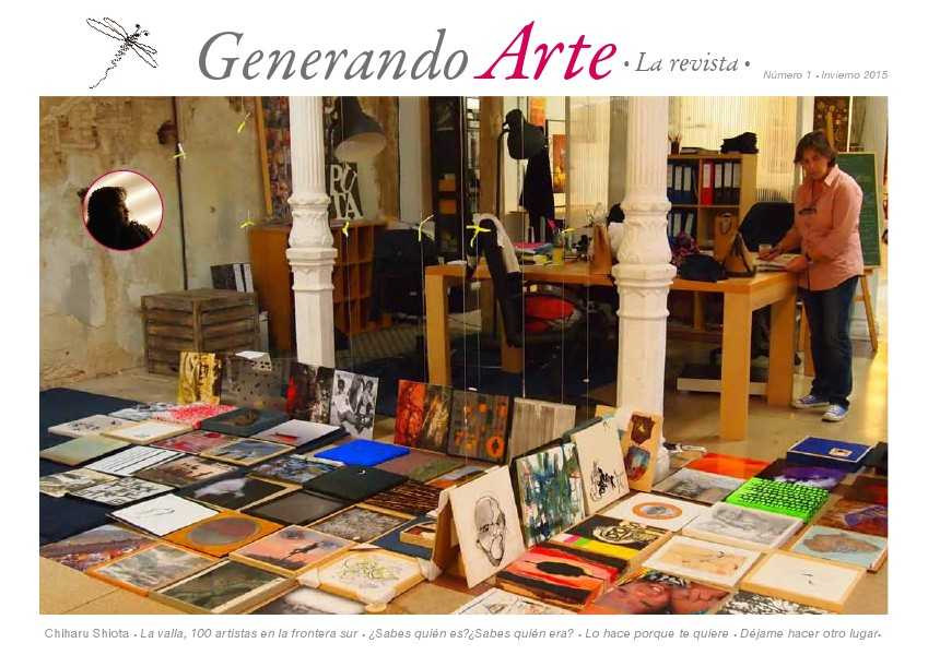 Generando Arte La Revista - Número 1 Generando Arte. La Revista Número 1 (Febrero 2015)