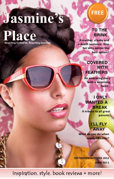 Jasmine's Place Issue No. 1 - September/October 2012