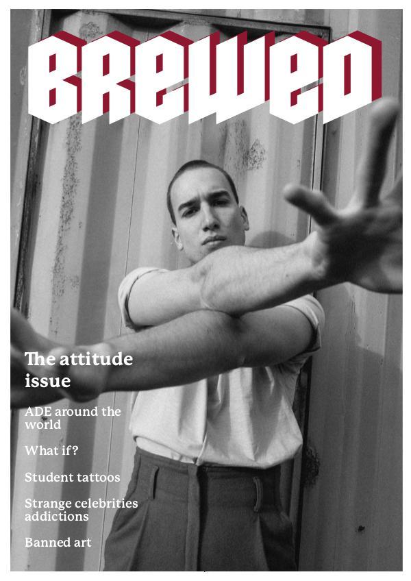 BREWED - the attitude issue the attitude issue