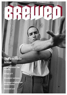 BREWED - the attitude issue