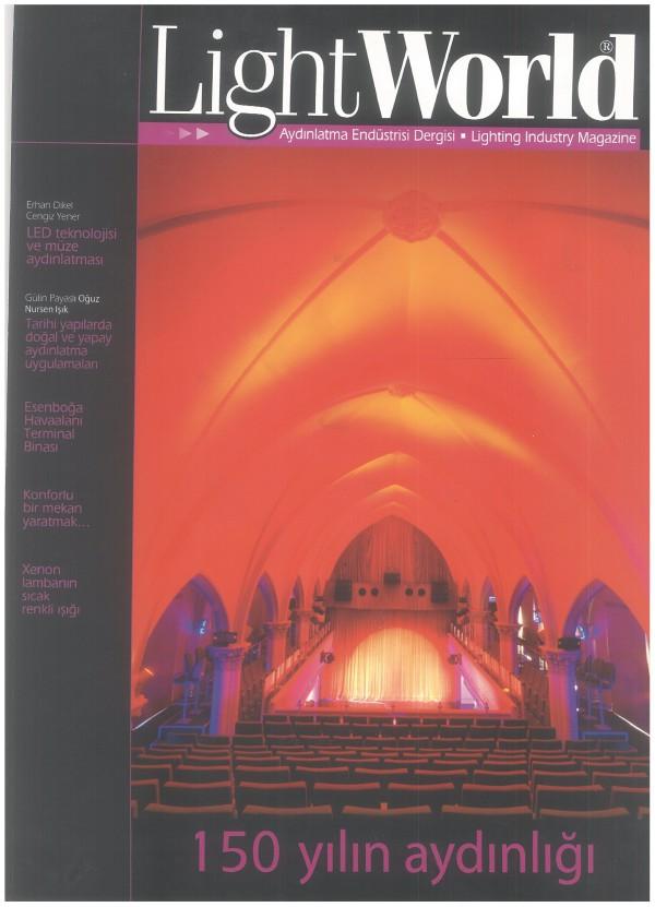 LightWorld Aydınlatma Endustrisi Dergisi / SAYI 02