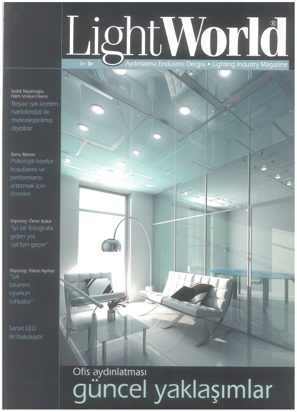 LightWorld Aydınlatma Endustrisi Dergisi / SAYI 06