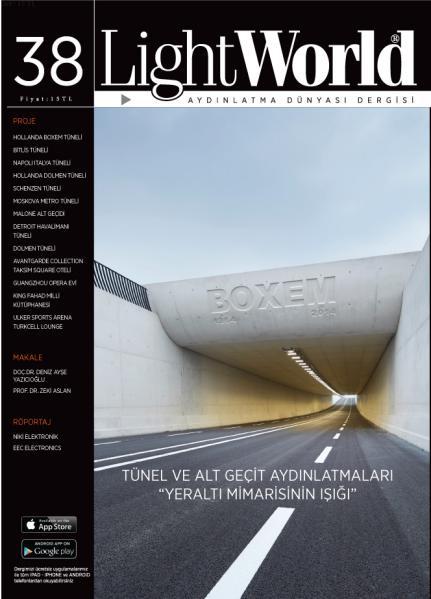 Sayı 38 / Tünel ve Alt Geçit Aydınlatmaları