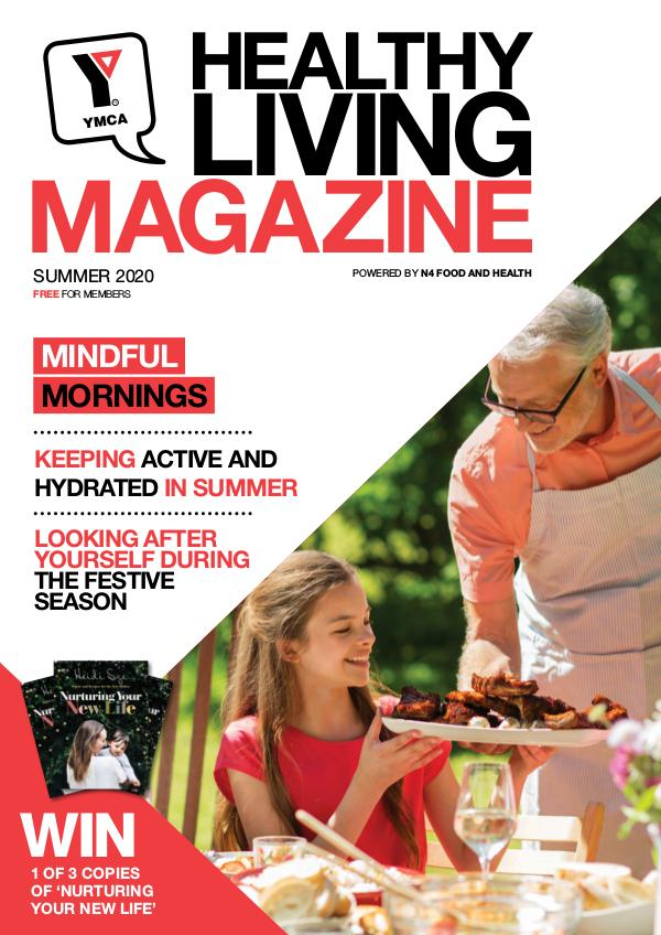 YMCA Healthy Living Magazine, powered by n4 food and health YMCA SUMMER 2020