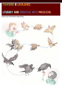 FishFood & LavaJuice Literary and Creative Arts Magazine