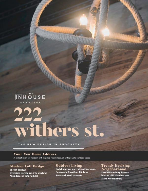 The InHouse Magazine 222 Withers Street, East Williamsburg