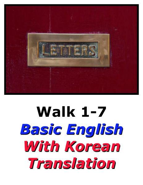 Learn English Here with Korean Translation-Walk 1 #1-7