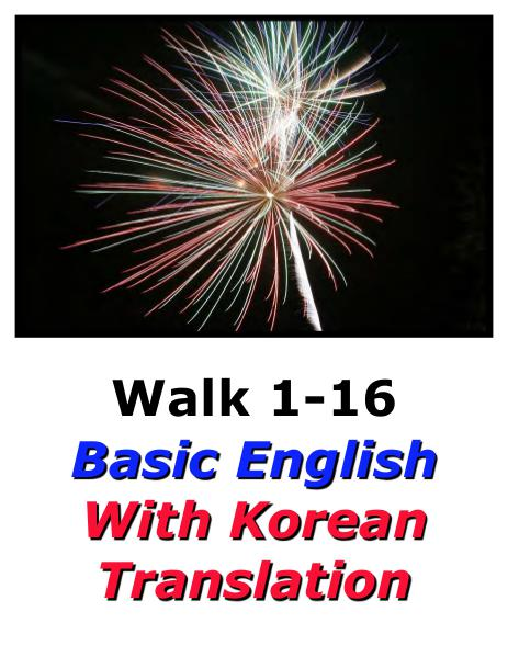 Learn English Here with Korean Translation-Walk 1 #1-16