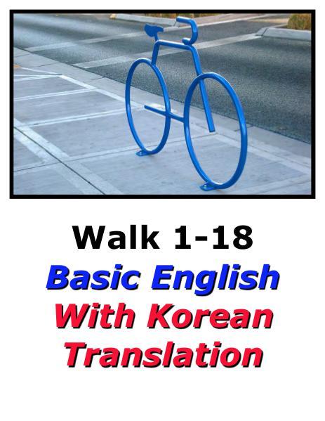 Learn English Here with Korean Translation-Walk 1 #1-18