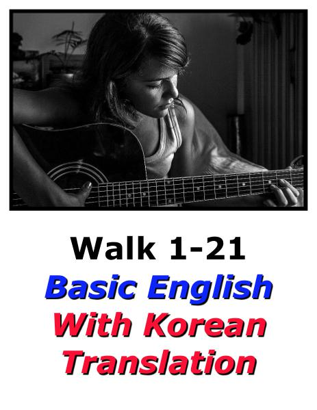 Learn English Here with Korean Translation-Walk 1 #1-21