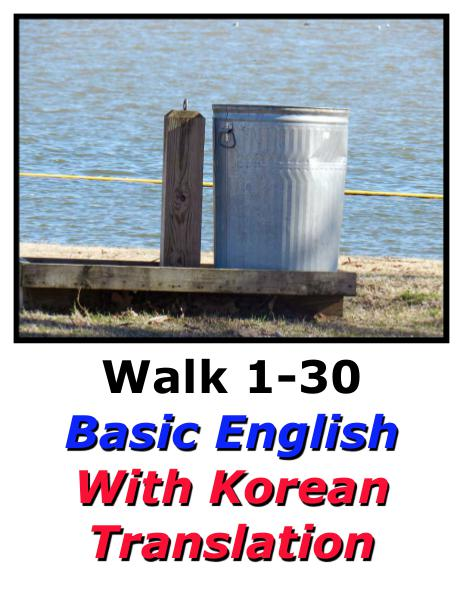 Learn English Here with Korean Translation-Walk 1 #1-30