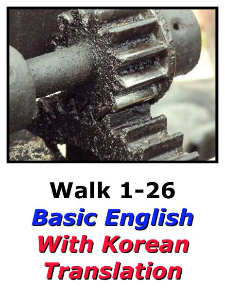 Learn English Here with Korean Translation-Walk 1 #1-26