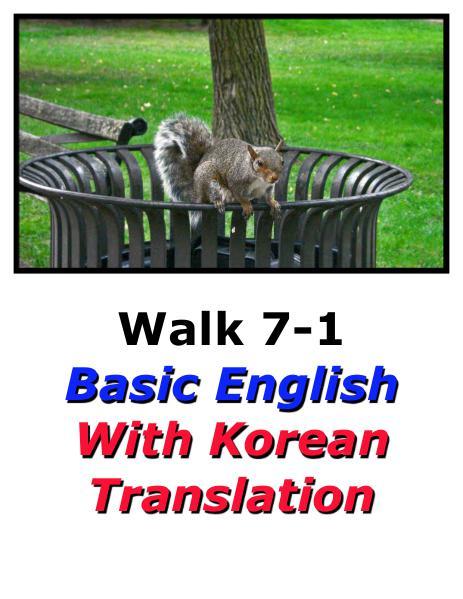 Learn English Here with Korean Translation-Walk 7 #7-1