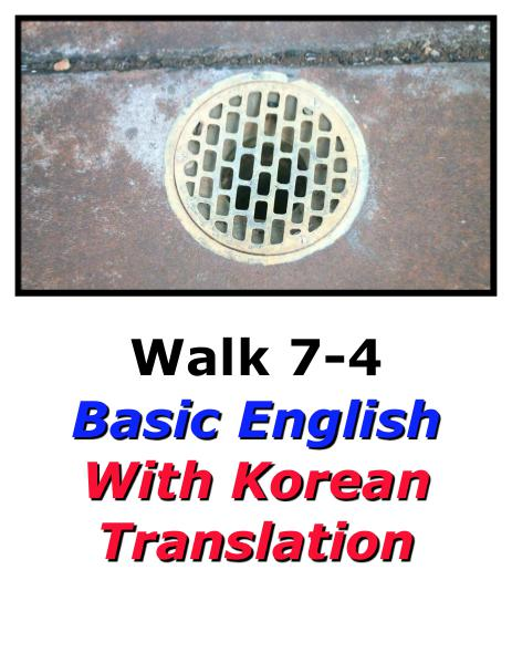 Learn English Here with Korean Translation-Walk 7 #7-4