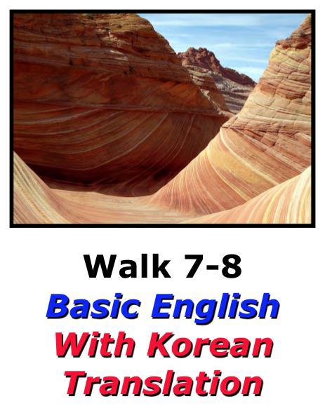 Learn English Here with Korean Translation-Walk 7 #7-8