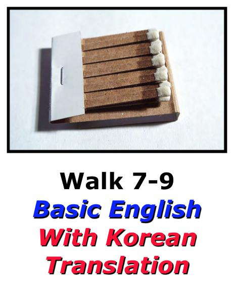 Learn English Here with Korean Translation-Walk 7 #7-9