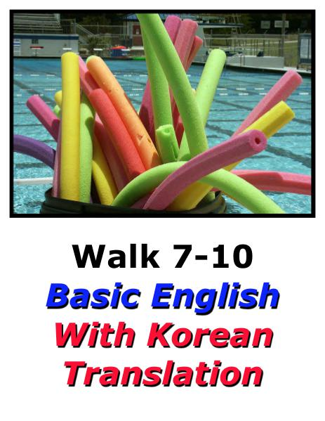 Learn English Here with Korean Translation-Walk 7 #7-10