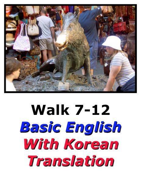 Learn English Here with Korean Translation-Walk 7 #7-12