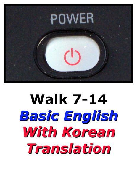 Learn English Here with Korean Translation-Walk 7 #7-14