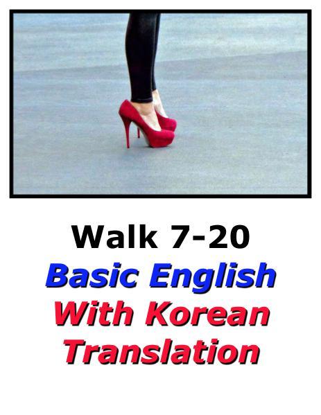 Learn English Here with Korean Translation-Walk 7 #7-20