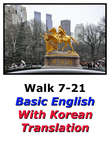 Learn English Here with Korean Translation-Walk 7 #7-21