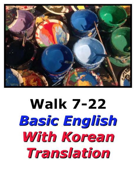 Learn English Here with Korean Translation-Walk 7 #7-22