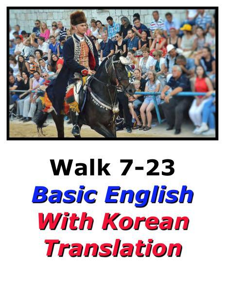 Learn English Here with Korean Translation-Walk 7 #7-23