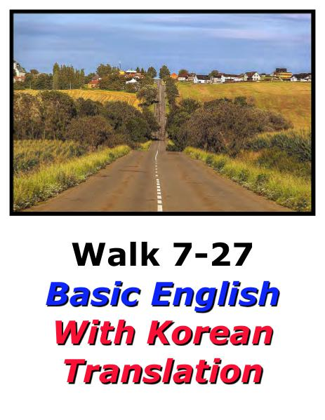Learn English Here with Korean Translation-Walk 7 #7-27