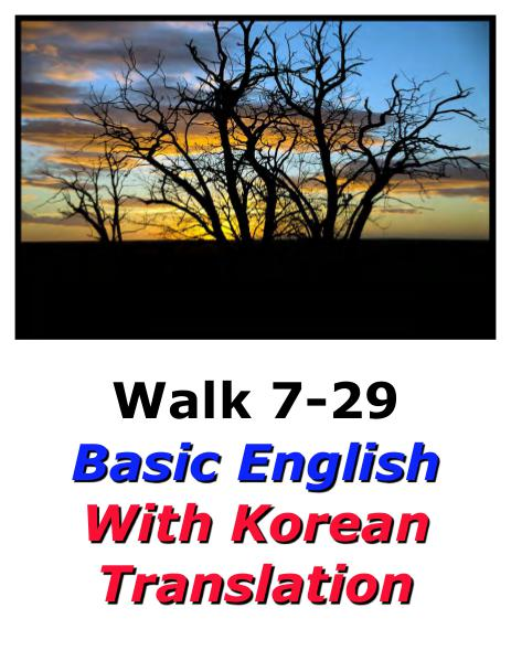 Learn English Here with Korean Translation-Walk 7 #7-29