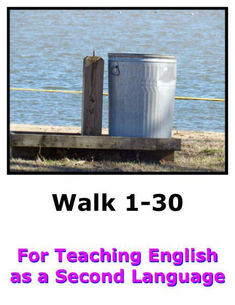 Teach English Here-Walk 1 #1-30