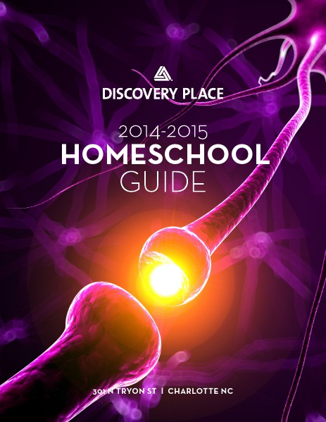 Discovery Place Homeschool Guide 2014 - 2015 School Year