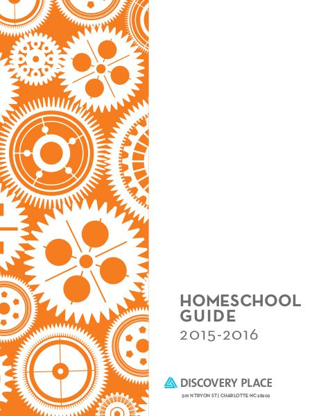 Discovery Place Homeschool Guide 2015-2016 School Year