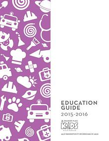 Discovery Place KIDS Rockingham Education Guide 2015-2016