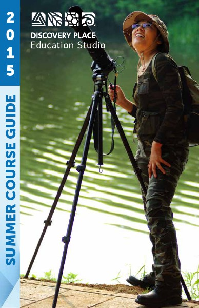 Discovery Place Education Studio Summer Course Guide 2015