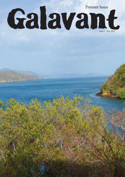 GALAVANT MAGAZINE Issue 1: May/June 2014