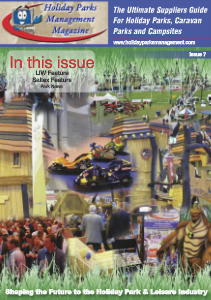 Holiday Parks Management Magazine Holiday Parks Management Magazine Issue 7
