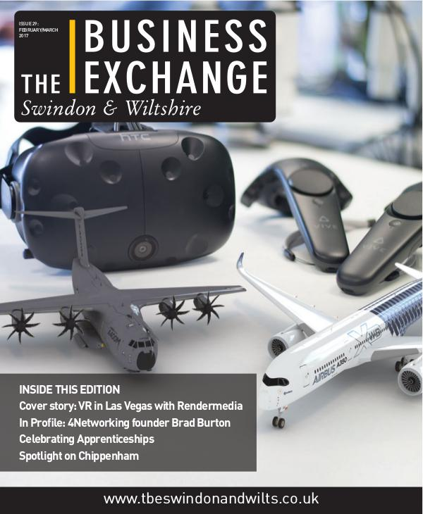 The Business Exchange Swindon & Wiltshire February/March Edition 2017