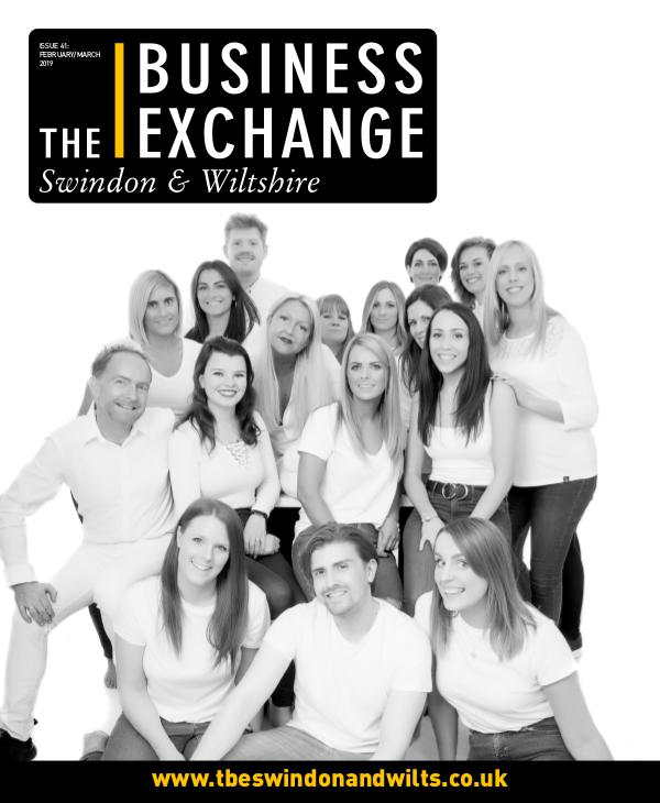 The Business Exchange Swindon & Wiltshire Edition 41: Feb/March 2019