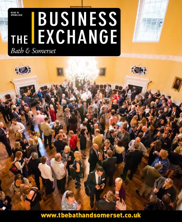 The Business Exchange Bath & Somerset Issue 15: Spring 2020