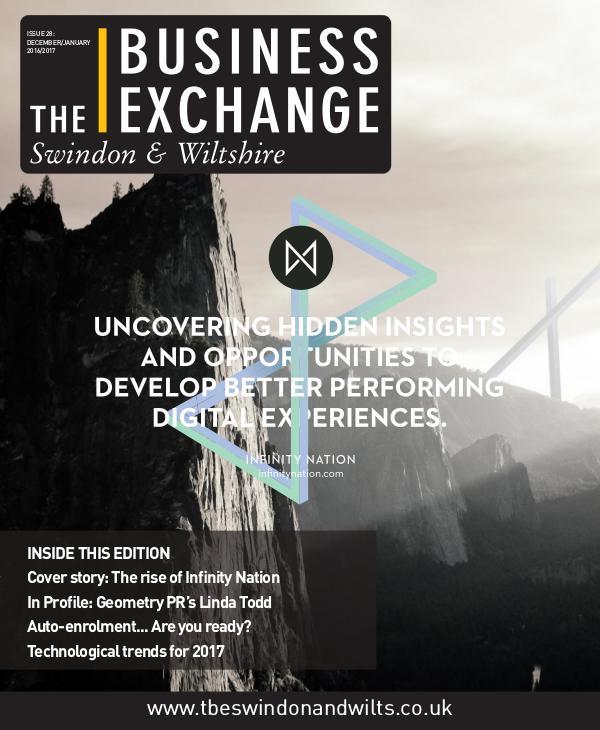 The Business Exchange Swindon & Wiltshire Dec 2016/Jan 2017 Edition