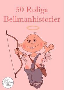 50 roliga bellmanhistorier
