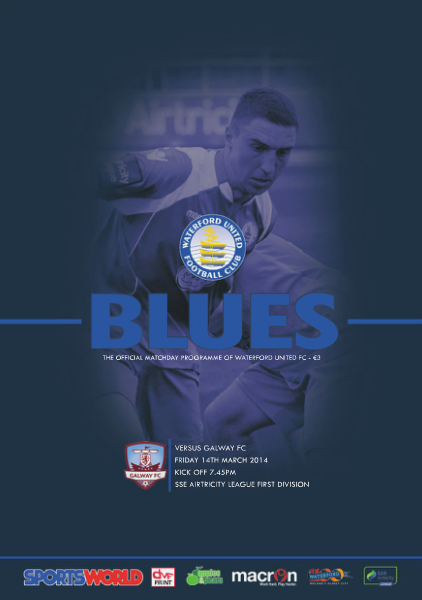 Blues - Waterford United FC Programme v Galway Friday 14th March 2014
