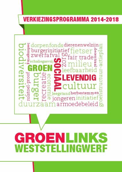 Verkiezingsprogramma GroenLinks Weststelling 2014-2018 5000