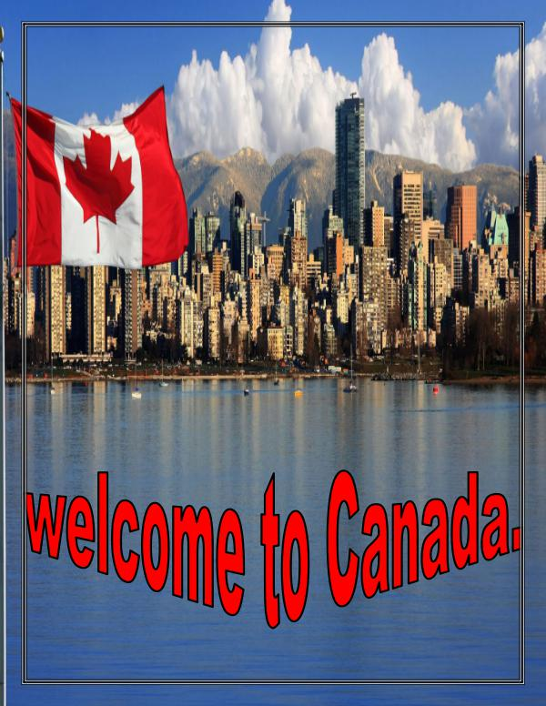 TRAVELING TO CANADA Canada (Listeni/ˈkænədə/; French: [ka.na.dɑ]) is a